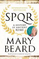<b>SPQR</b>: A History of Ancient Rome - Mary Beard - Google Books
