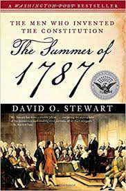 The Summer of 1787: The Men Who Invented the ... - Amazon.com