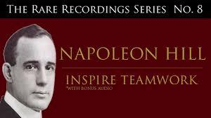 napoleon hill inspire teamwork rare recordings viii napoleon hill inspire teamwork rare recordings viii