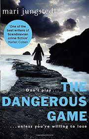 The Dangerous Game  Anders Knutas series     The price of fame       is DEATH When Jenny is spotted by a high profile modelling agency  she goes from