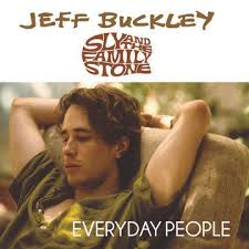 <b>Jeff Buckley</b>/Sly and the Family Stone