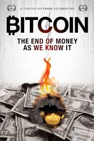 Bitcoin The End of Money as We Know It (2016)