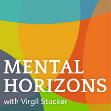 Mental Horizons Podcast