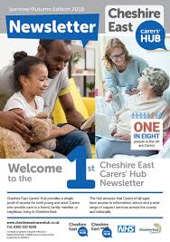 Cheshire East Carers Hub Newsletter - <b>Summer</b>/<b>Autumn 2018</b> :: N ...
