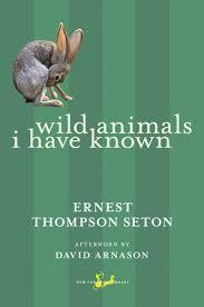 <b>Wild</b> Animals I Have Known by <b>Ernest Thompson Seton</b> ...