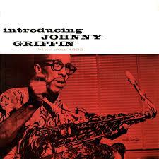 <b>Johnny Griffin</b> - <b>Introducing</b> Johnny Griffin