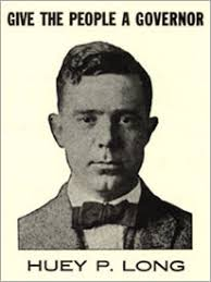Huey Long campaign poster -- his song and slogan were