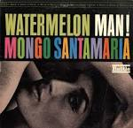 Watermelon Man album by Mongo Santamaría