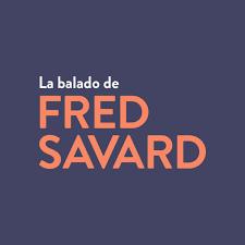 La balado de Fred Savard