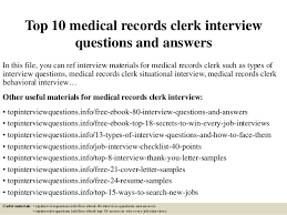 top  medical records clerk interview questions and answerstop  medical records clerk interview questions and answers in this file