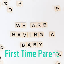 First Time Parent Podcast