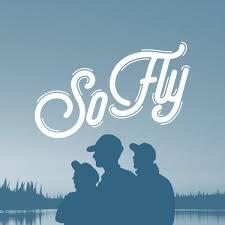 So Fly Fishing