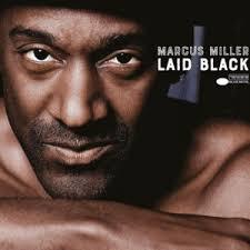 <b>Marcus Miller</b> – <b>Laid</b> Black – Qwest TV