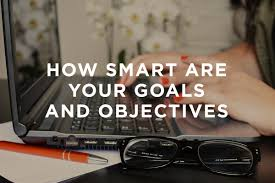 how smart are your goals and objectives thoma thoma how smart are your goals and objectives