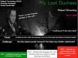 my last duchess robert browning aqa poetry power and my last duchess robert browning aqa poetry power and conflict by russellhealy teaching resources tes
