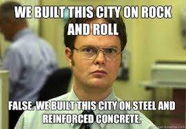 We built this city on rock and roll False. we built this city on ... via Relatably.com
