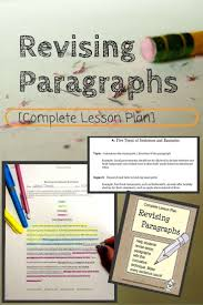 best images about high school english literature revising paragraphs in essays