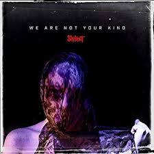 <b>Slipknot</b> - <b>We Are</b> Not Your Kind [Japan Bonus Track] - Amazon.com ...