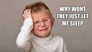 sleep deprived memes   quickmeme via Relatably.com