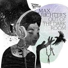 <b>MAX RICHTER</b> - <b>Out</b> Of The Dark Room - Boomkat