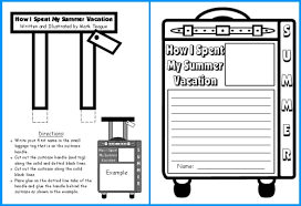 how i spent my summer vacation lesson plans  author mark teaguehow i spent my summer vacation creative writing templates