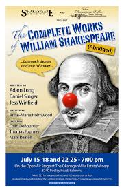 shakespeare kelowna 2015 season join us in the vineyard the complete works of william shakespeare abridged 2015 production by shakespeare kelowna poster