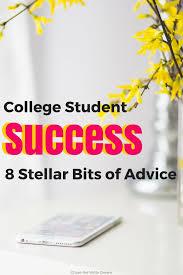 college student success 8 stellar bits of advice to be the o college student success 8 stellar bits of advice tips for college success this