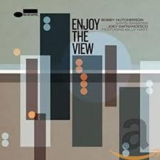 <b>Hutcherson</b>/Sanborn/DeFrancesco - <b>Enjoy</b> The View - Amazon.com ...