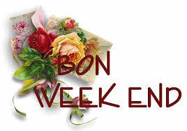 """Résultat de recherche d'images pour """"bon week end"""""""