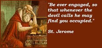 Saint Jerome Quotes. QuotesGram