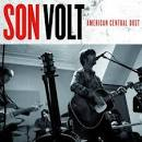 American Central Dust album by Son Volt