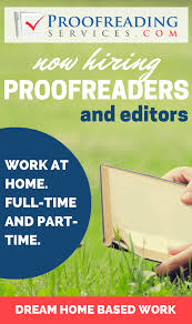 flexible online proofreading and editing jobs flexible online proofreading and editing jobs proofreadingservices com