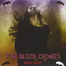 <b>The Black Crowes - Black</b> Moon (2015, CD) | Discogs