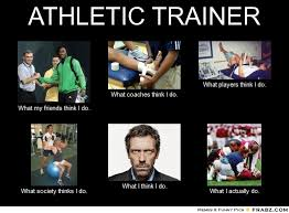 ATHLETIC TRAINER... - Meme Generator What i do via Relatably.com