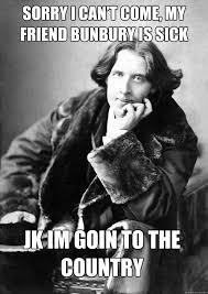 MY NAME IS JACK JK IT'S EARNEST JK JK IT'S JACK - Oscar wilde meme ... via Relatably.com