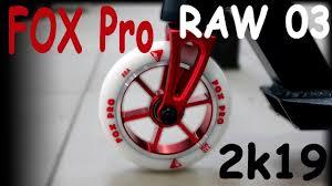 <b>FOX Pro</b> RAW 3 <b>Трюковой самокат</b> Обзор Характеристики ...