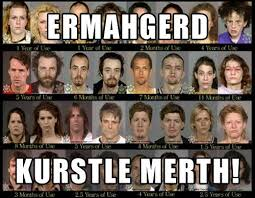 Ermahgerd Crystal Meth Check out more funny pics at killthehydra ... via Relatably.com