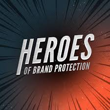 Heroes of Brand Protection