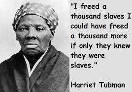 Harriet Tubman: Zero or Hero?: Process via Relatably.com
