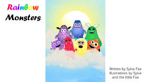 <b>Rainbow Monsters</b> by Sylva Fae - Videobook For Kids - YouTube