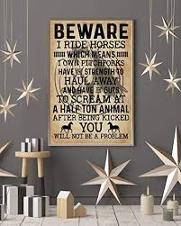 John-dhh Poster Beware I Ride Horses Horse Riding ... - Amazon.com