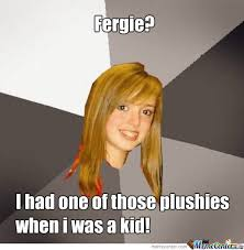 Fergie Memes. Best Collection of Funny Fergie Pictures via Relatably.com