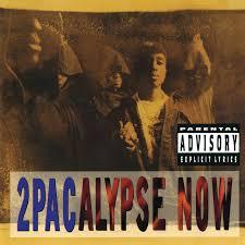 <b>2Pacalypse</b> Now - Album by <b>2Pac</b> | Spotify