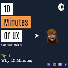 10 Minutes Of UX