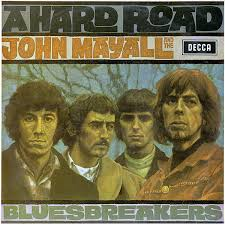 <b>John Mayall</b> & The Bluesbreakers – A Hard Road Lyrics | Genius ...