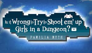 Is It Wrong to Try to Shoot 'em Up <b>Girls in a Dungeon</b>? on Steam