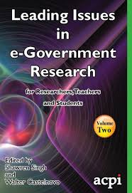 <b>Leading Issues in e-Government</b> Research Volume 2