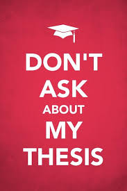 images about Master Thesis on Pinterest Pinterest My gift to beleaguered and besieged thesis writers everywhere  Made by me with Keep Calm app by Barter Books which tells the story o
