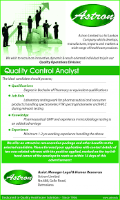 quality control analyst job vacancy in sri lanka the ideal candidate should possess qualifications degree in bachelor of pharmacy or equivalent qualifications job role laboratory testing work for