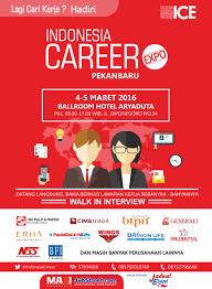 job fair career expo pekanbaru maret jadwal job fair career expo pekanbaru maret 2016